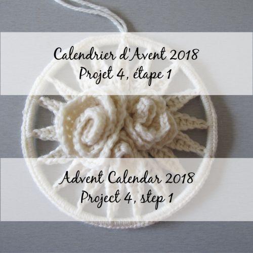 Advent Calendar 2018 – Flower 4, step 1