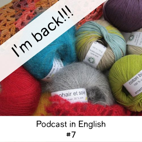 I'm back! Podcast no 7 in English